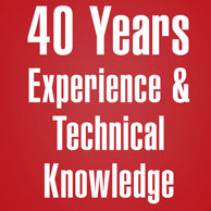40 years experience and technical knowledge.
